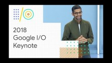 Embedded thumbnail for Keynote z Google I/O 2018